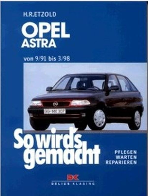 Reparaturbuch Opel Astra Bd 78