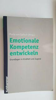 Maria von Salisch - Emotionale Kompetenz entwickeln