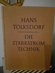 Fachbuch Die Starkstrom Technik